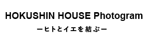 HOKUSHIN HOUSE Photogram